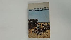 And Quiet Flows the Don (Modern Classics): Mikhail Aleksandrovich Sholokhov