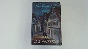 THE SHAPES OF SLEEP: Priestley, J. B.