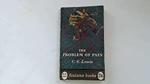 The Problem Of Pain ( Fontana ): Lewis, C. S.