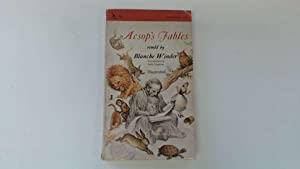 Aesop's Fables: Retold By Blanche