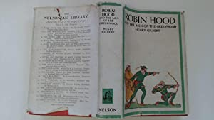Robin Hood and the Men of Greenwood: Gilbert, Henry