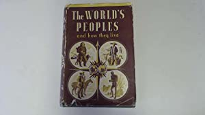 The World's Peoples and How They Live: Margaret Mead, W