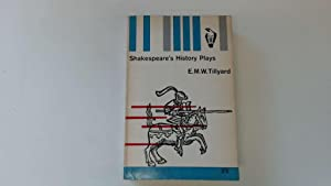 Shakespeare's history plays (Peregrine books-no.Y4): Tillyard, E. M.