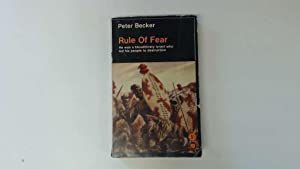 Rule of Fear: The life and times: Becker, P