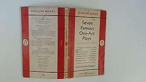 SEVEN FAMOUS ONE ACT PLAYS.: FERGUSON, JOHN. (EDITOR)