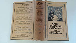 Great Sea Stories of All Nations by: H.M. Tomlinson