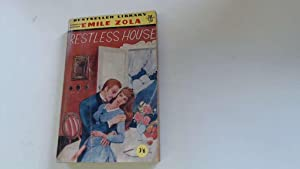 RESTLESS HOUSE translated by Percy Pinkerton, introduction: Zola, Emile