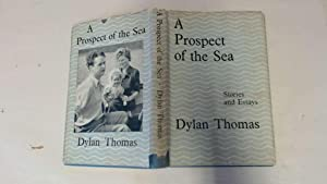 A Prospect Of The Sea: Thomas Dylan