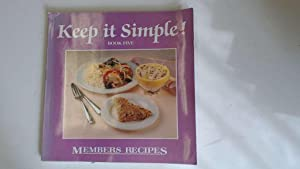 Keep it Simple: (Book 5) Members Recipes,: Weight Watchers