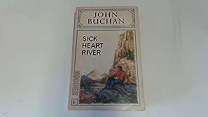 Sick Heart River: John Buchan