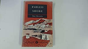 Fabled shore: From the Pyrenees to Portugal: Macaulay, Rose