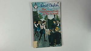The naughtiest girl in the school (Merlin: Blyton, Enid