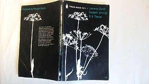 Lawrence Durrell; Elizabeth Jennings; R S Thomas.