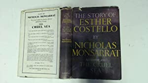 The Story of Esther Costello by Nicholas: Nicholas Monsarrat