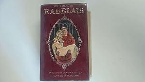 The complete Works of doctor francois Rabelais,: Francois Rabelais