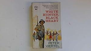 White Hunter,Black Heart: Peter Viertel