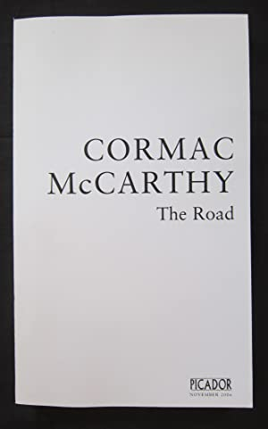 THE ROAD. ***THE UK UNCORRECTED PROOF -: McCarthy, Cormac