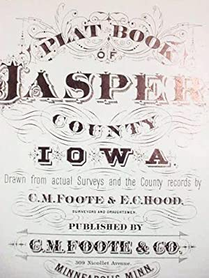 Plat Book / Of / Jasper County: Foote, C.M.
