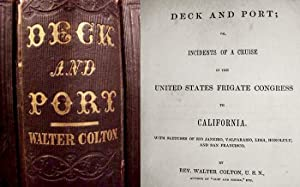 Deck And Port Or, Incidents Of A Cruise In The U.S. Frigate Congress To California With Sketches Of...
