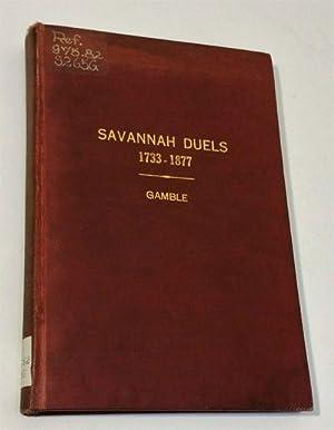 Savannah Duels and Duellists 1733- 1877: Thomas Gamble