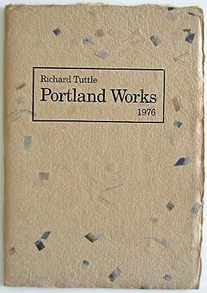 Portland Works: 1976: Richard Tuttle