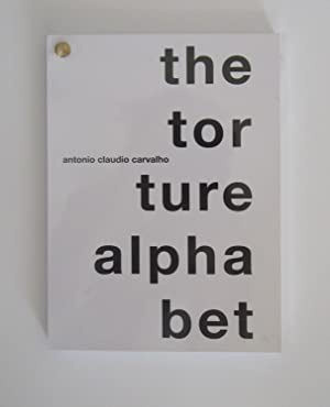 the torture alphabet: Antonio Claudio Carvalho
