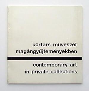 kortars muveszet magangyujtemenyekben / Contemporary Art in: Marta Kovalovszky, Max