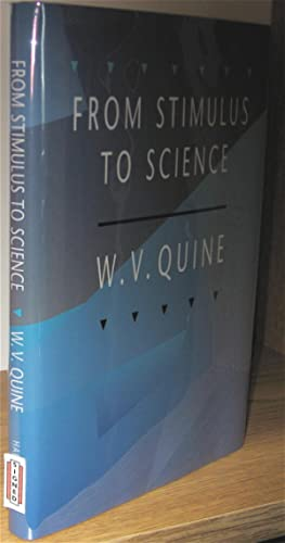 From Stimulus To Science: W.V. Quine