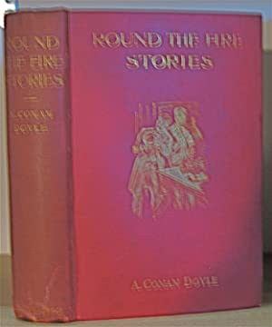 Round The Fire Stories: Doyle, Arthur Conan