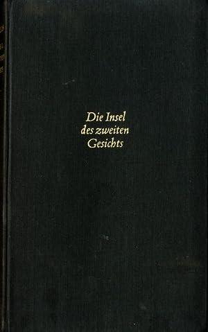 Die Insel des zweiten Gesichts. Aus den: Thelen, Albert Vigoleis.