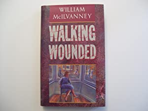 Walking Wounded.