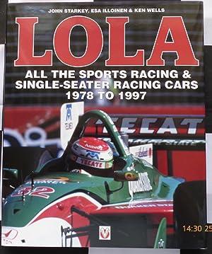 LOLA - All the Sports Racing 1978-1997: John Starkey