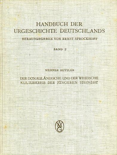 Der Donauländische und der Westische Kulturkreis der: Buttler, Werner:
