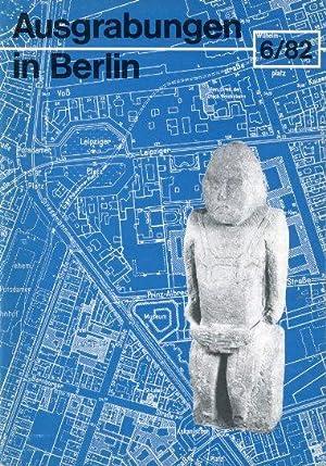Ausgrabungen in Berlin. Forschungen und Funde zur: Kernd`l, Alfred und