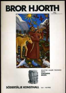 Bror Hjorth. Skulptur, måleri, teckning kring Visdomens