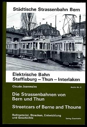 Straßen- und Überlandbahnen von Bern und Thun.: Jeanmaire, Claude: