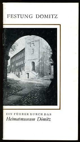 Die Festung und das Museum Dömitz. Ein: Scharnweber, Jürgen, Karl