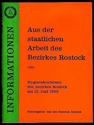 Hygienekonferenz des Bezirkes Rostock am 21. Juni 1988. Informationen. Aus der staatlichen Arbeit ...