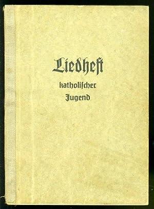 Liedheft katholischer Jugend.: Müller, Hermann: