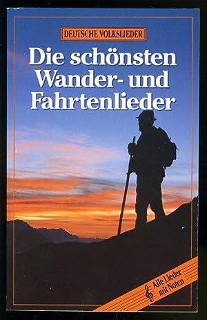 Die schönsten Wander- und Fahrtenlieder.: Pössiger, Günter (Hrsg.):