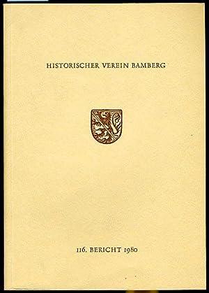 116. Bericht. Historischer Verein für die Pflege der Geschichte des ehemaligen Fürstbistums Bamberg...