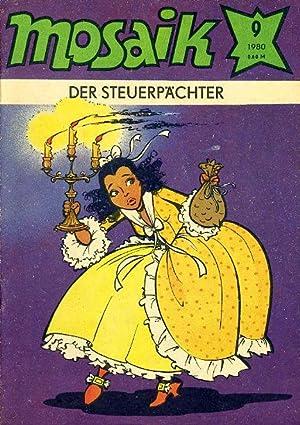 Die Steuerpächter. Mosaik Heft 9 1980.