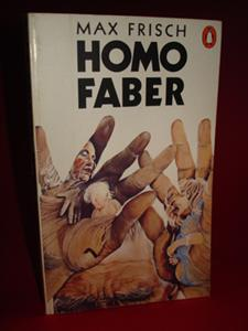 Homo Faber. A Report. Translated from the: Frisch, Max: