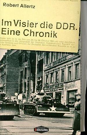 Im Visier die DDR. Eine Chronik.: Allertz, Robert: