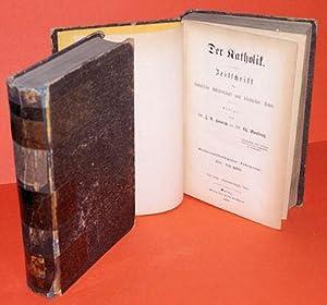 Der Katholik. Zeitschrift für katholische Wissenschaft und kirchliches Leben. 56. Jahrgang 1876. Neue Folge. 35. und 36. Band.