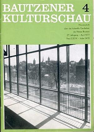Bautzener Kulturschau. Monatsschrift über das kulturelle Geschehen