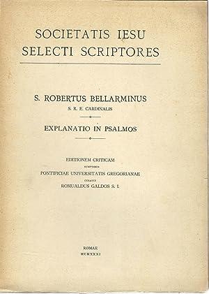 Explanatio in Psalmos (Bd. 1 + 2): Bellarminus, Robertus S.