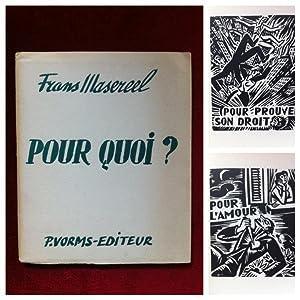 Pour Quoi ? 12 Bois Gravés de Frans Masereel. (Chez Les Hommes, 3).: Masereel, Frans