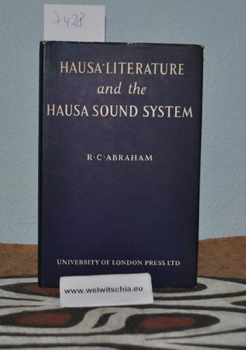 Hausa Literature and the Hausa sound system.: Abraham, R. C.