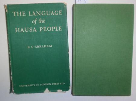 The Language of the Hausa People.: Abraham, R. C.